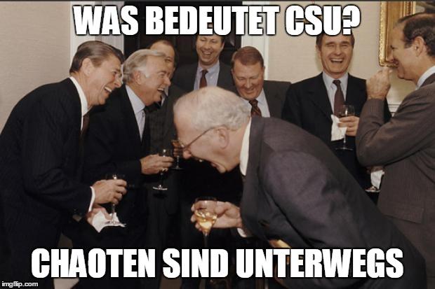 CSU Witze=