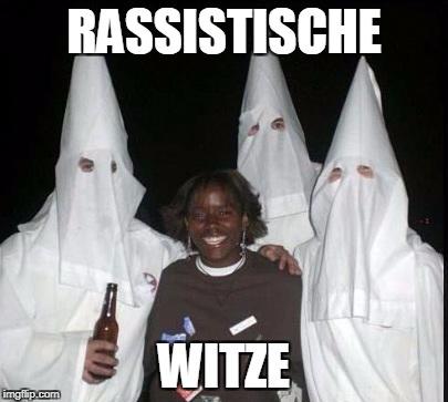 Rassistische Witze